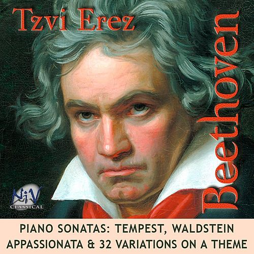 Beethoven Sonatas: Tempest, Waldstein, Appassionata & 32 Variations On a Theme by Tzvi Erez