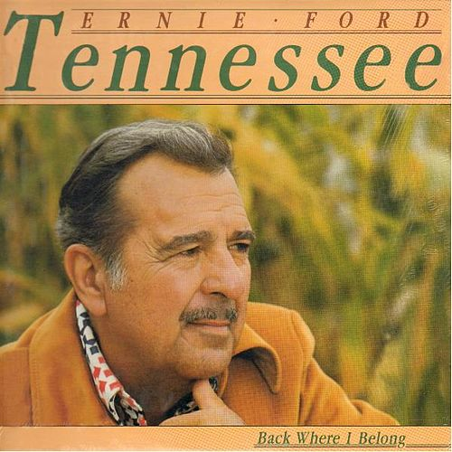 Back Where I Belong by Tennessee Ernie Ford