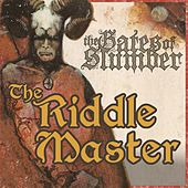 The Riddle Master by The Gates of Slumber