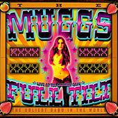 Full Tilt: Live at Cadieux Cafe by The Muggs