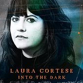 Into the Dark by Laura Cortese