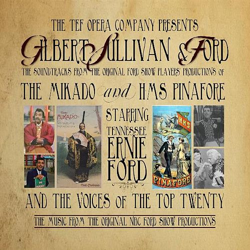 Gilbert, Sullivan and Ford by Tennessee Ernie Ford