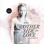 The Other Side of Love | Session Two by Amy Stroup