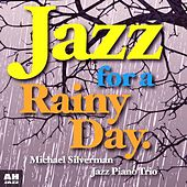 Jazz for a Rainy Day by Jazz for A Rainy Day