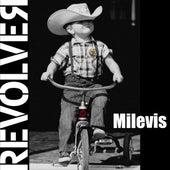 Milevis by Revolver
