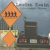 Able-Legged Heroes by Louden Swain