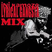 Lyrical Gangsta Mix by Ini Kamoze