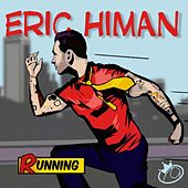 Running by Eric Himan