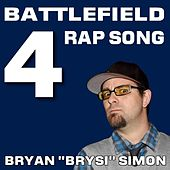 Battlefield 4 Rap by Bryan