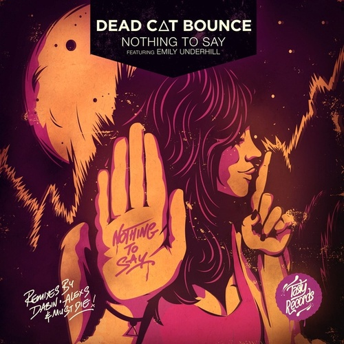 Nothing to Say EP by Dead Cat Bounce