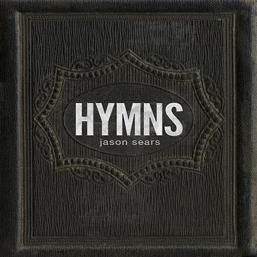 Hymns - EP by Jason Sears