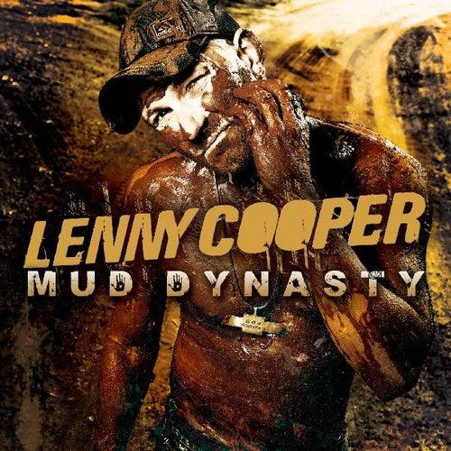 Mud Dynasty by Lenny Cooper