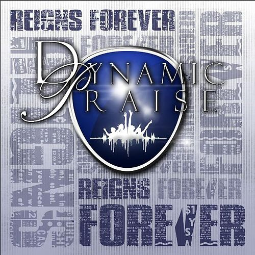 Reigns Forever by Dynamic Praise