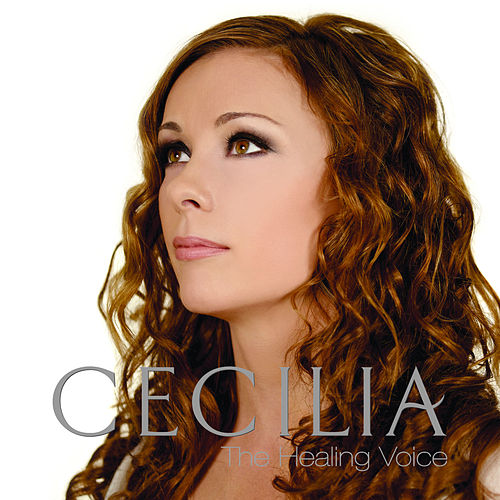 The Healing Voice by Cecilia