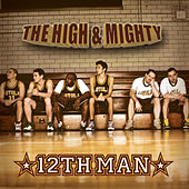 12th Man by High & Mighty