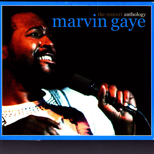 The Concert Anthology - The 1980 European Tour / The 1983 North American Tour by Marvin Gaye