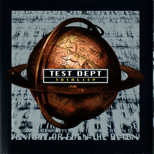 Toatlity by Test Dept.