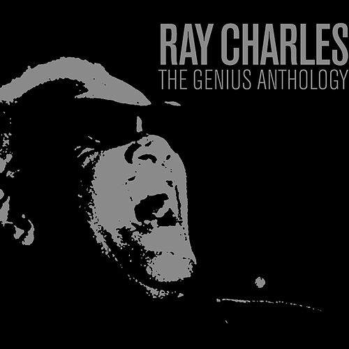 The Genius Anthology by Ray Charles