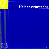 Bip-Hop Generation Vol. 4 by Various Artists