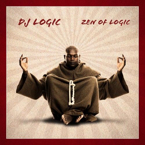 Zen Of Logic by DJ Logic