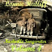 Lonnie Ratliff: Nashville Songwriter, Vol. 4 by Various Artists