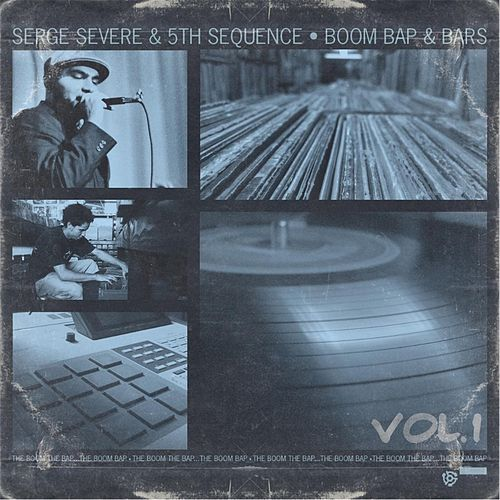 Boom Bap & Bars, Vol. 1 by Serge Severe