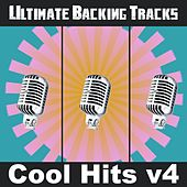 Ultimate Backing Tracks: Cool Hits, Vol.4 by Soundmachine