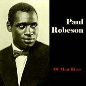 Ol' Man River (Original Recordings) by Paul Robeson