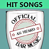 Official Bar Music: Hit Songs by Playin' Buzzed