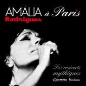 Amália Rodrigues à Paris - Les concerts mythiques (Live) by Amalia Rodrigues