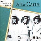 Hitcollection, Vol. 1 - Greatest Hits by A La Carte