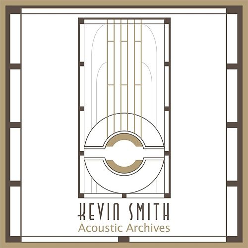 Acoustic Archives by Kevin Smith