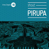 Shout EP by Pirupa