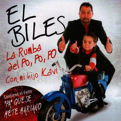 La Rumba del Po, Po, Po (Con Mi Hijo Kavi) by El Biles