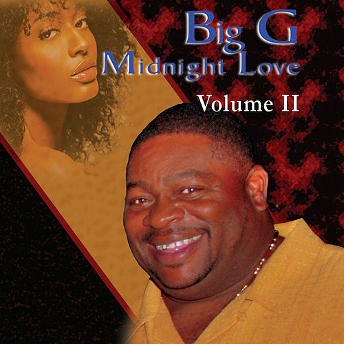 Midnight Love, Vol. II by Big G