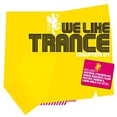 We Like Trance - Chapter 01 by Various Artists