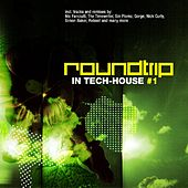 Roundtrip In Tech-House by Various Artists
