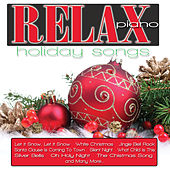 Relax Piano: Holiday Songs by Jeremy Weinglass
