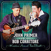 Knockin' Around These Blues by Bob Corritore