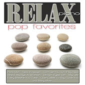 Relax Piano: Pop Favorites by Jeremy Weinglass
