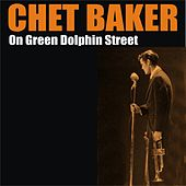 On Green Dolphin Street by Chet Baker