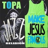 Jazz Religion by Topa