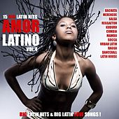Amor Latino, Vol. 4 - 15 Big Latin Hits & Latin Love Songs (Bachata, Merengue, Salsa, Reggaeton, Kuduro, Mambo, Cumbia, Urbano, Ragga) by Various Artists