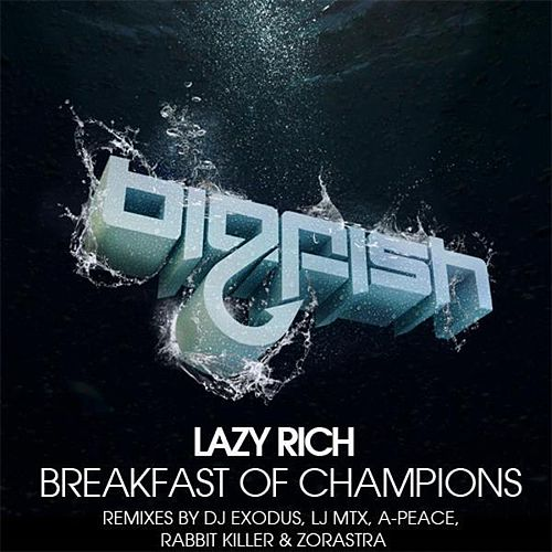 Breakfast Of Champions Remixes by Lazy Rich