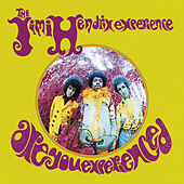 Are You Experienced by Jimi Hendrix