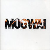 My Father My King by Mogwai