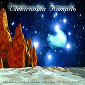 Elektronika kompilo (Aktuala Elektronika Muziko en Esperanto) by Various Artists