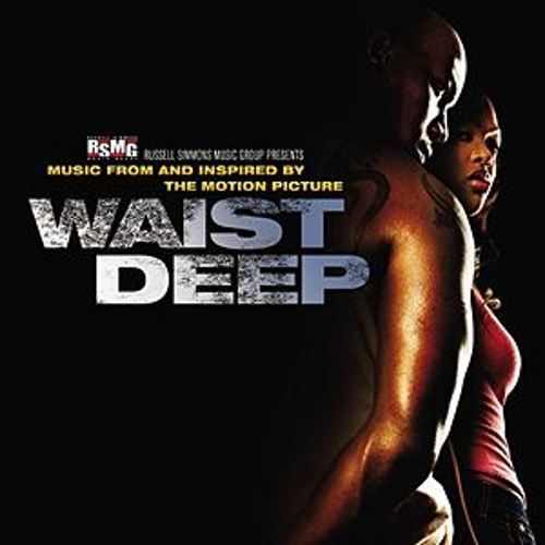 Waist Deep Soundtrack by Various Artists