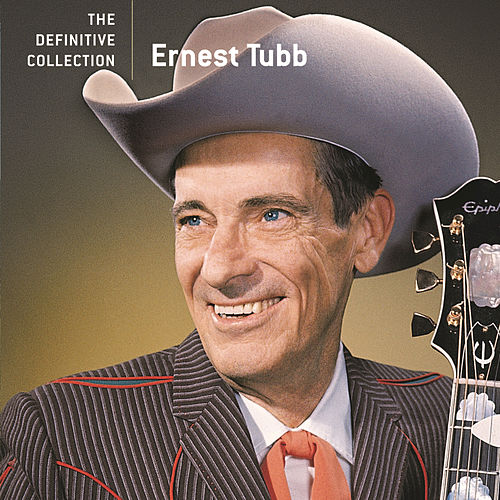 The Definitive Collection by Ernest Tubb