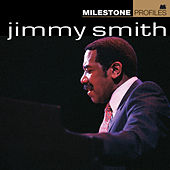 Milestone Profiles: Jimmy Smith by Various Artists